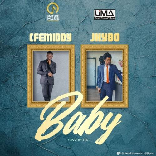 Cfemiddy Ft. Jhybo  Baby mp3 download