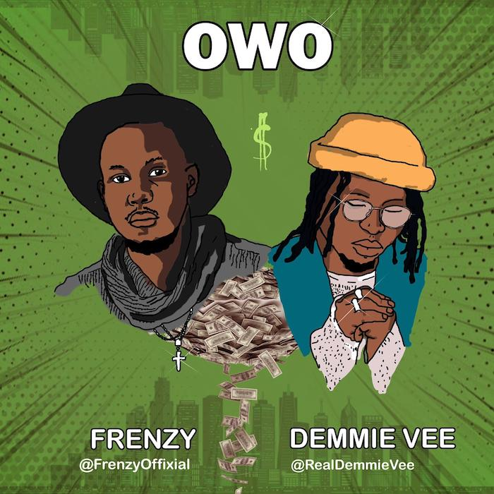 Frenzy Ft. Demmie Vee Owo mp3 download