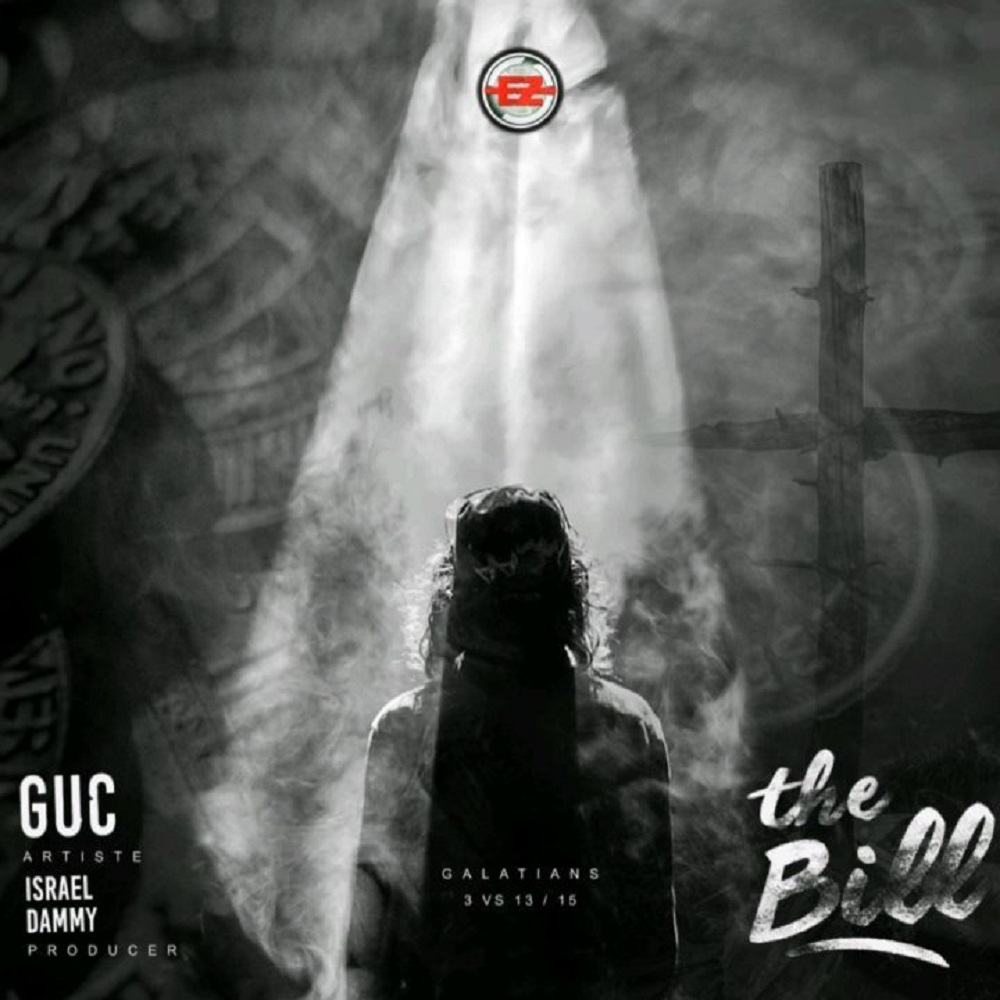 GUC - The Bill (prod. by Israel Dammy) Mp3 Audio Download
