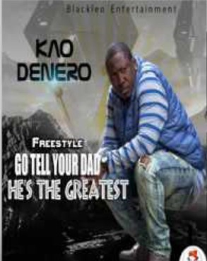Kao Denero  Go Tell Your Daddy He Is The Greatest (Sarkodie Diss 2) mp3 download