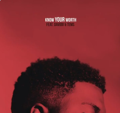Khalid Ft. Davido, Tems Know Your Worth (KYW Remix) mp3 download