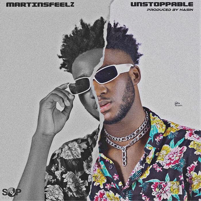 Martinsfeelz - Unstoppable (Prod. by Hasin) Mp3 Audio Download