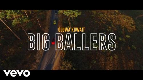 Oluwakuwait  Big Ballers Ft. Dmain, Nome  mp3 download