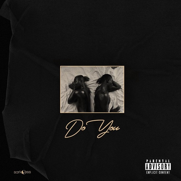 Sarkodie Do You ft. Mr Eazi mp3 download