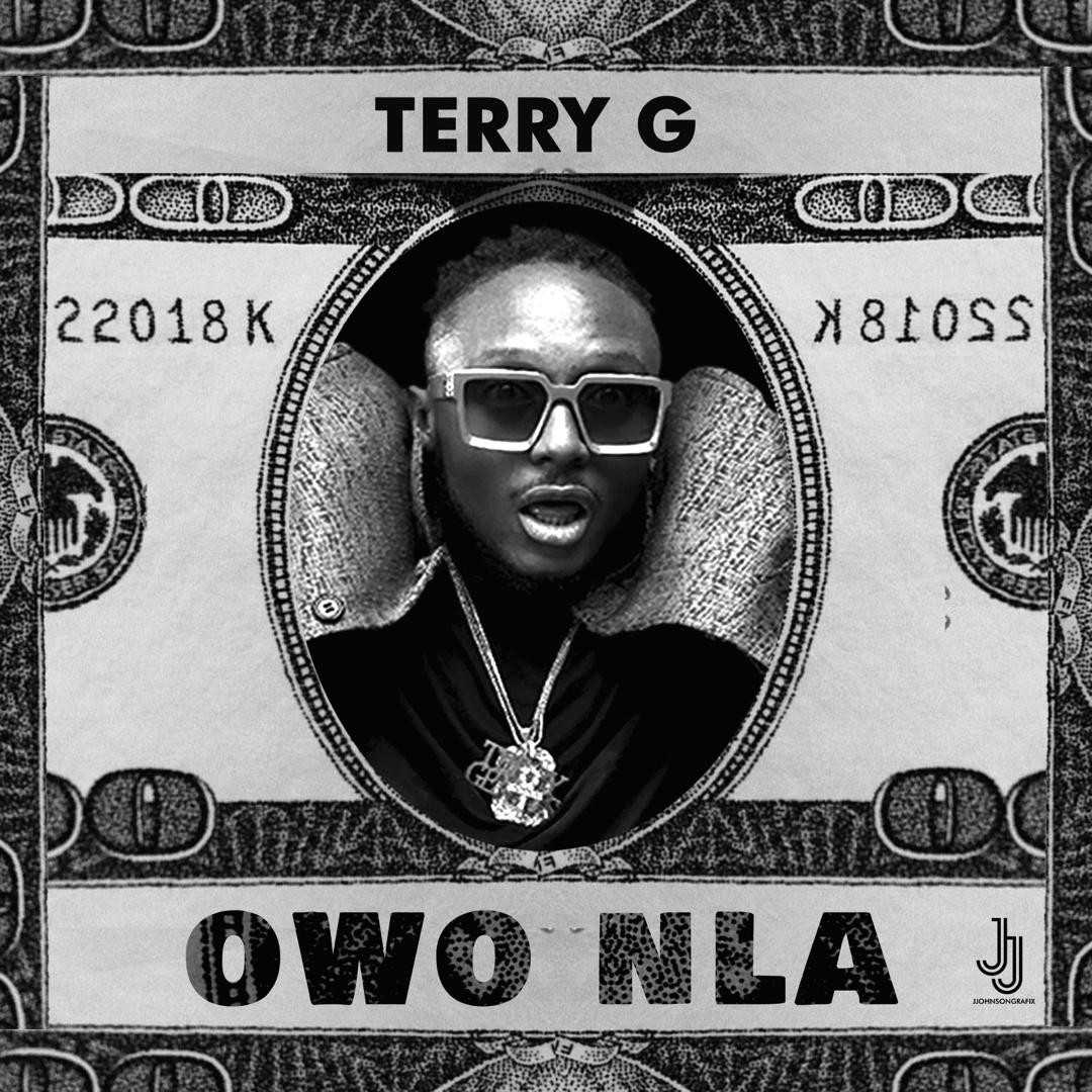 Terry G Owo Nla mp3 download