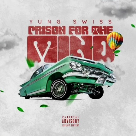 Yung Swiss Prison for the Mind mp3 download