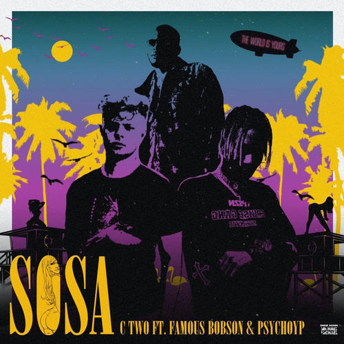 C-Two Sosa Ft. PsychoYP, Famous Bobson mp3 download