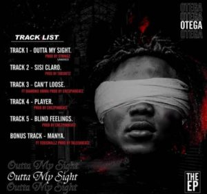 Otega Outta My Sight (FULL EP) download