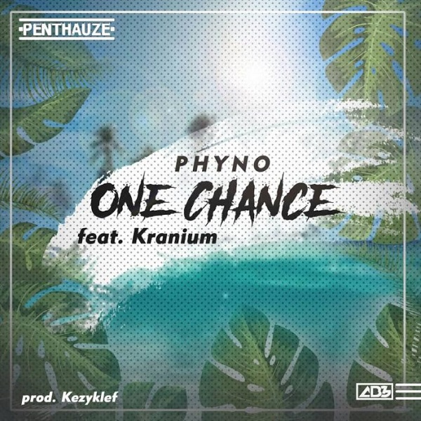 Phyno  One Chance ft. Kranium mp3 download