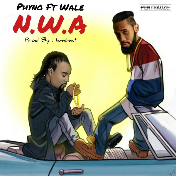 Phyno ft. Wale  N.W.A mp3 download