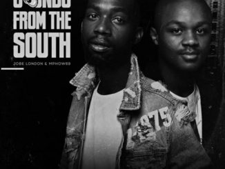 Jobe London & Mphow69 Sounds from the South (FULL EP) download