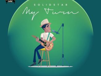 Solidstar My Turn (FULL EP) download