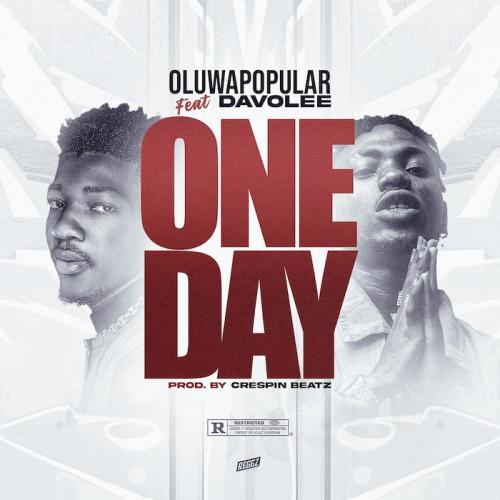 Oluwapopular Ft. Davolee One Day mp3 download