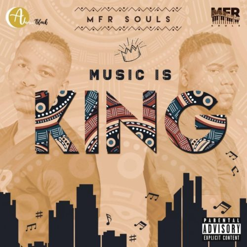 MFR Souls Music Is King  download