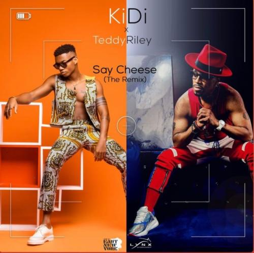 KiDi Say Cheese (Remix) Ft. Teddy Riley mp3 download