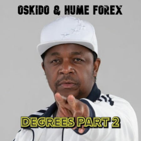 Oskido & Hume Forex Degrees Pt. 2 mp3 download