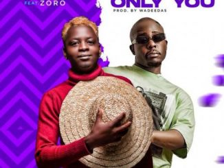 Godion Only You Ft. Zoro mp3 download