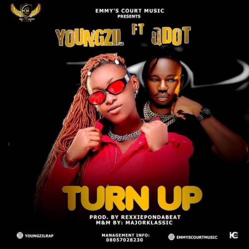 Youngzil Ft. Qdot  Turn Up mp3 download