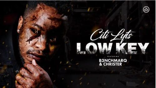 Citi Lyts  Low Key Ft. B3nchMarQ & Christer mp3 download