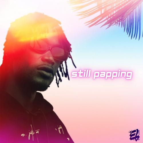 E.L  Still Papping mp3 download