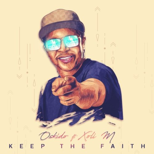 Oskido Keep The Faith (EP) download