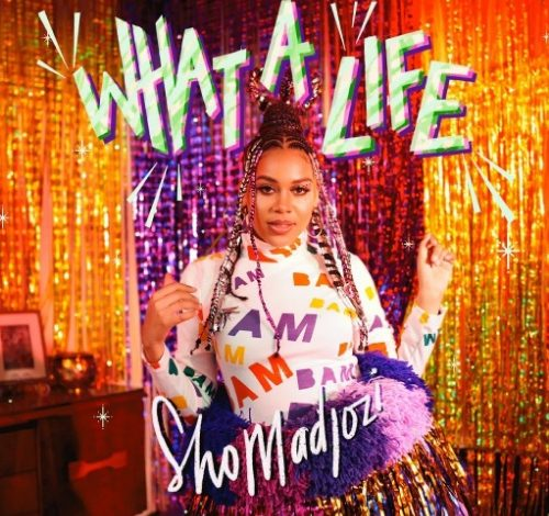 Sho Madjozi  What A Life (EP) download