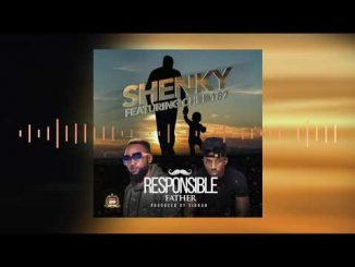 Shenky Ft. Chef 187 Responsible Father mp3 download