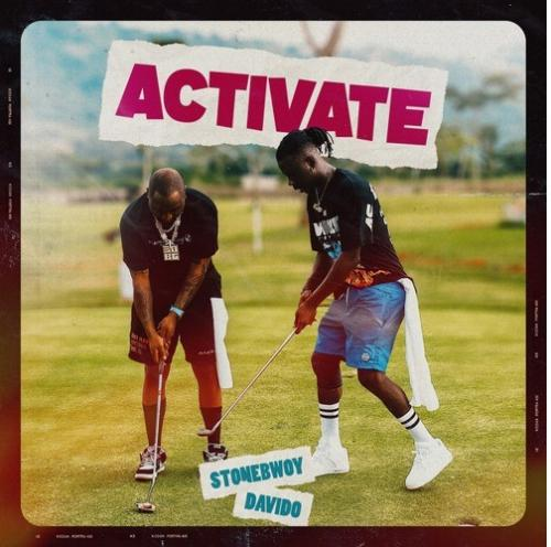 Stonebwoy  Activate Ft. Davido mp3 download