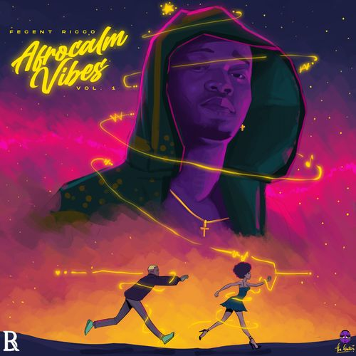 Fecent Ricco  Afrocalm Vibes Vol. 1 (EP) download