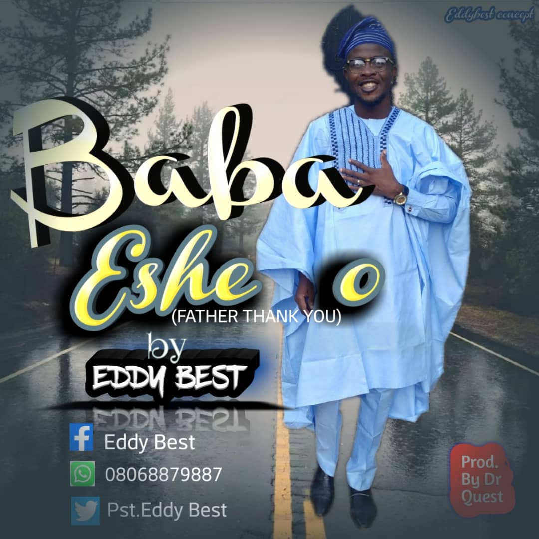 Eddy Best Baba Eshe o (Father Thank you) mp3 download