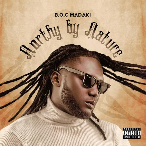 B.O.C Madaki Northy By Nature (New Song) mp3 download