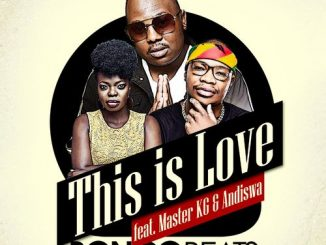 Bongo Beats This Is Love Ft. Master KG, Andiswa mp3 download