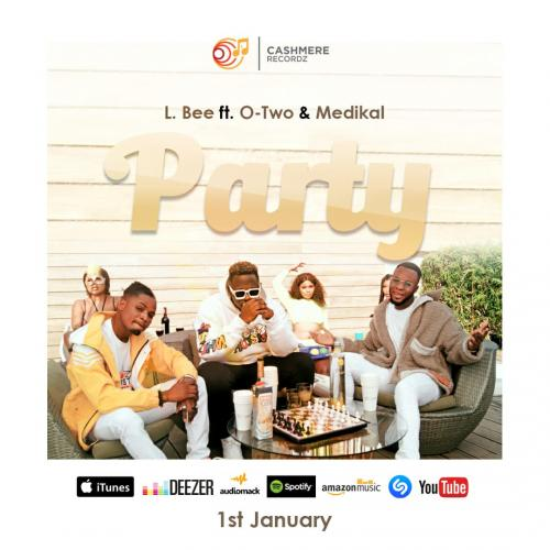 L.Bee Party Ft. Medikal, Otwo mp3 download