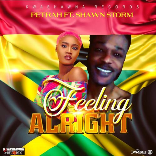 Petrah Feeling Alright Ft. Shawn Storm mp3 download