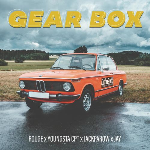Rouge  Gear Box Ft. YoungstaCPT, Jackparow, Jay mp3 download