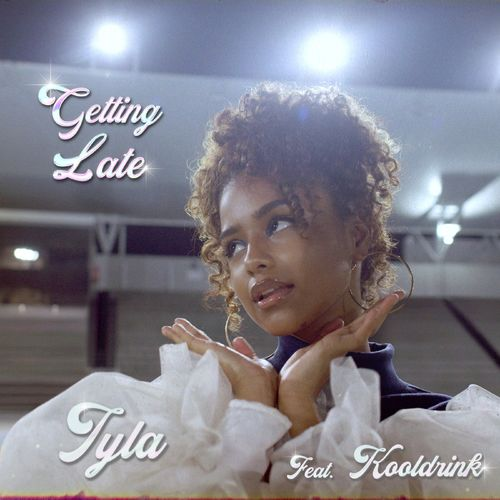 Tyla Ft. Kooldrink Getting Late  mp3 download