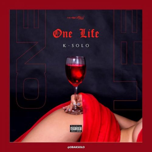 K-Solo One Life mp3 download