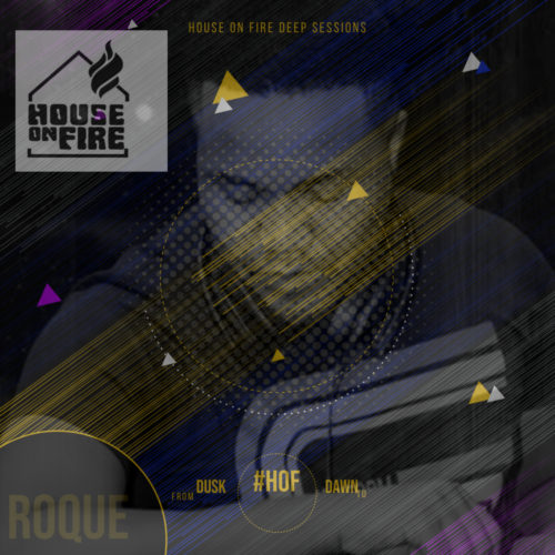Roque  House On Fire Deep Sessions 11 mp3 download