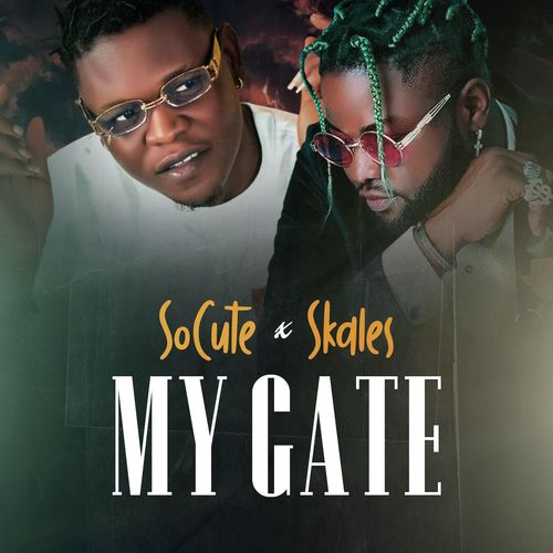 So Cute My Gate Ft. Skales mp3 download