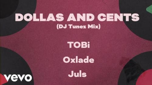 TOBi Ft. DJ Tunez, Oxlade  Dollas and Cents mp3 download