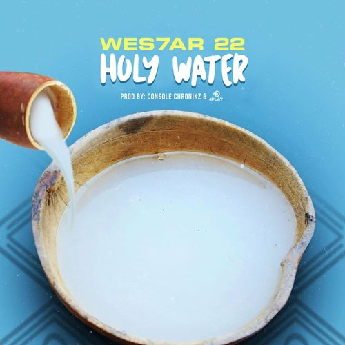Wes7ar 22 Holy Water mp3 download