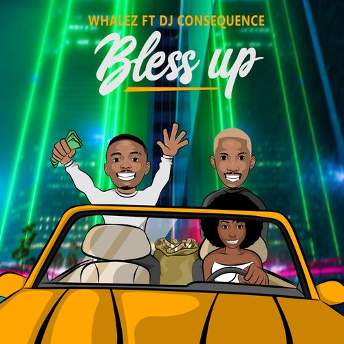 Whalez Bless Up Ft. DJ Consequence mp3 download