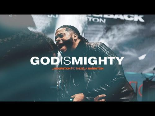 JJ Hairston Ft. Tamela Hairston God Is Mighty mp3 download