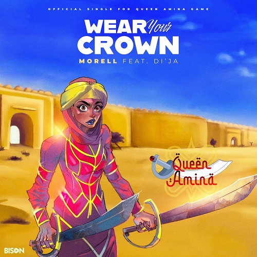 Morell  Wear Your Crown Ft. Di'ja mp3 download