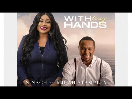 Sinach Ft. Micah Stampley  With My Hands mp3 download
