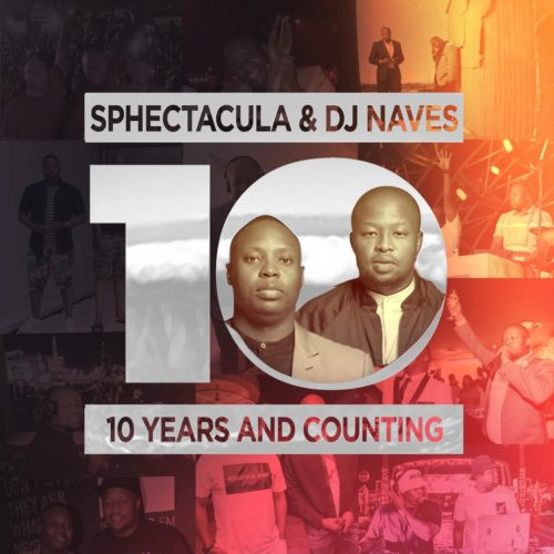 [Album] Sphectacula & DJ Naves  10 Years And Counting mp3 download