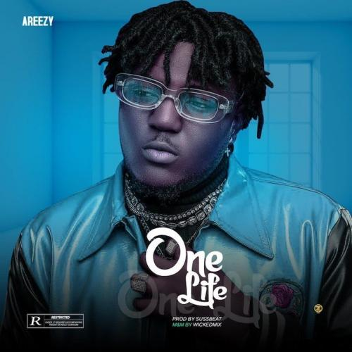 Areezy One Life mp3 download