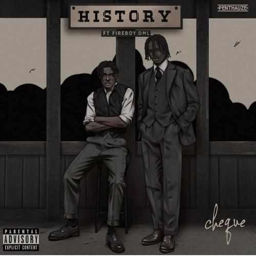 Cheque  History Ft. Fireboy DML mp3 download