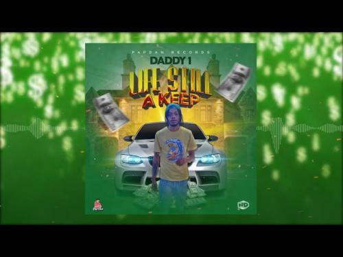 Daddy1  Life Still A Keep mp3 download