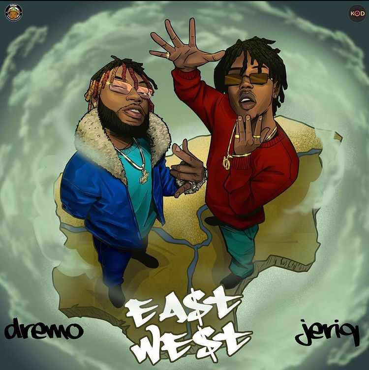 Dremo East To West Ft. JeriQ mp3 download